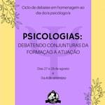 """Psicologias: Debatendo conjunturas da formação à atuação""""."""